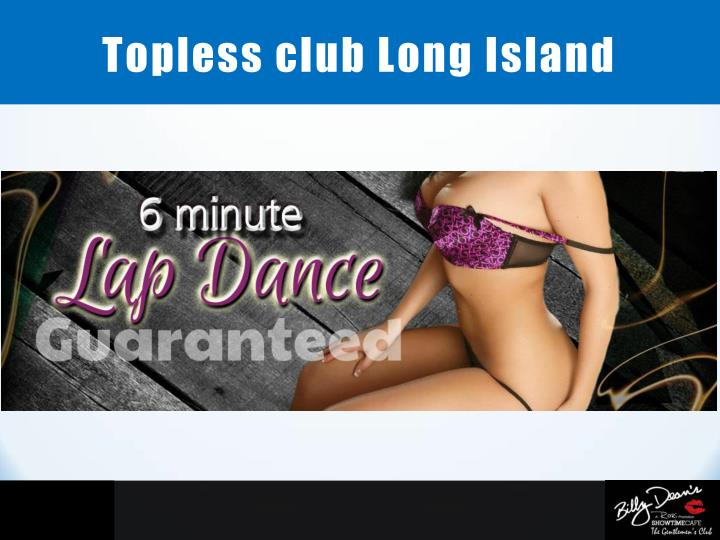 Topless club Long Island