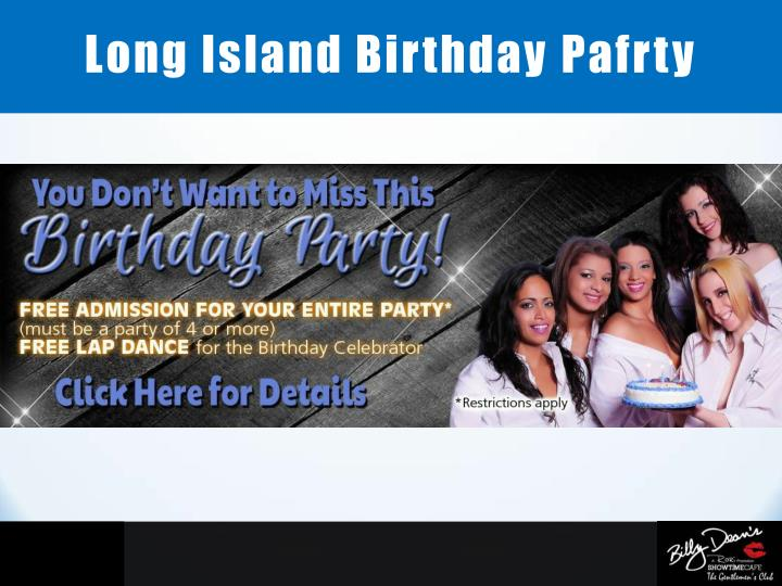 Long Island Birthday Pafrty