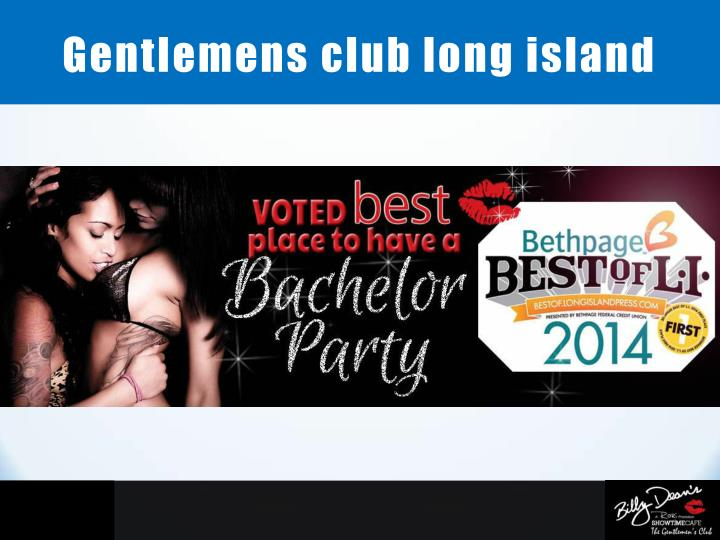 Gentlemens club long island