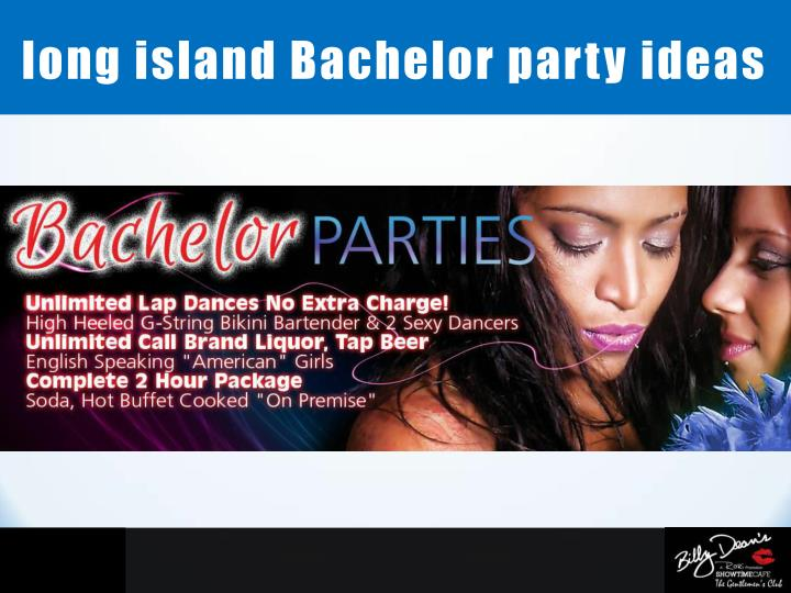 long island Bachelor party ideas
