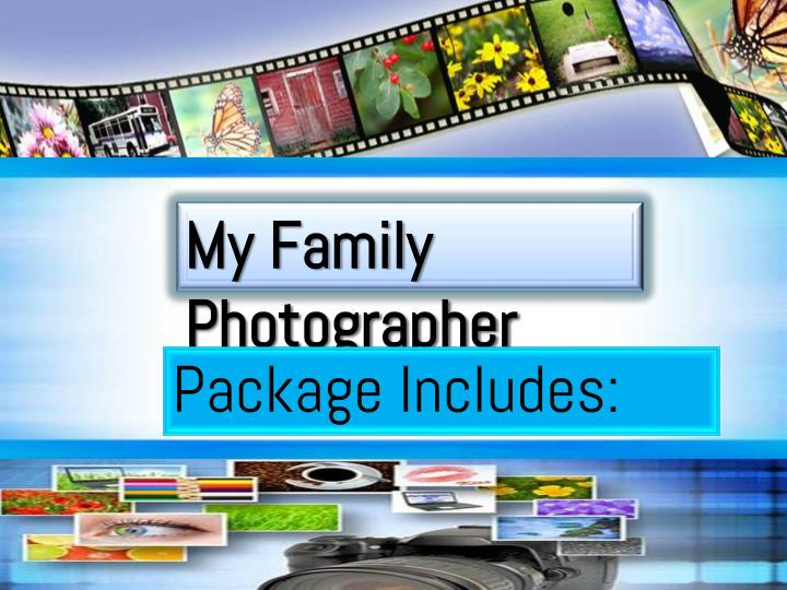 My Family Photographer