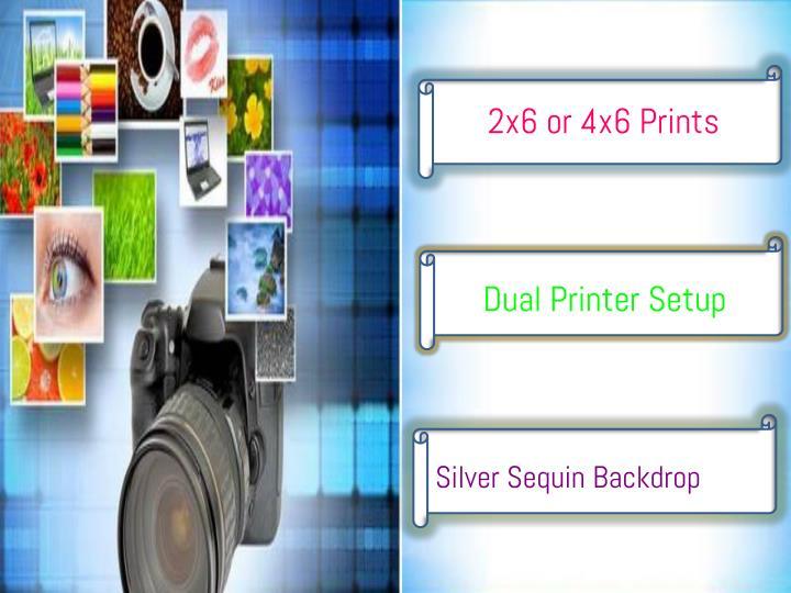 2x6 or 4x6 Prints
