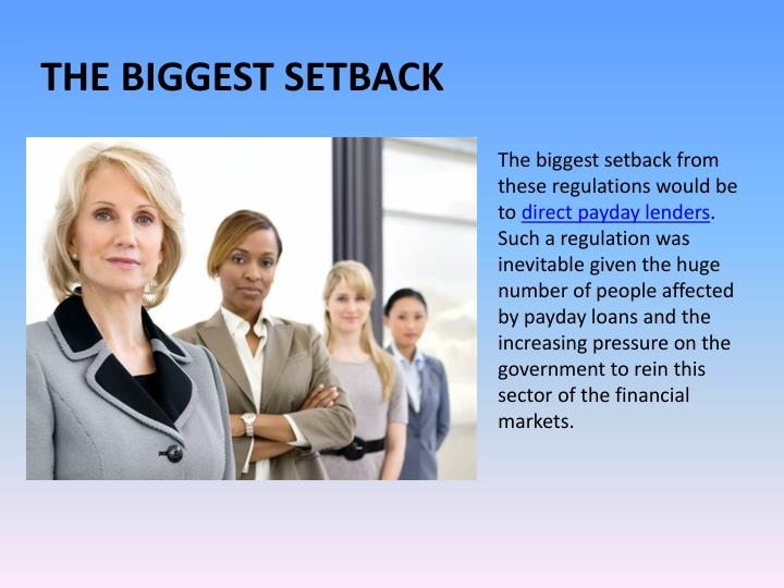 The biggest setback from these regulations would be to