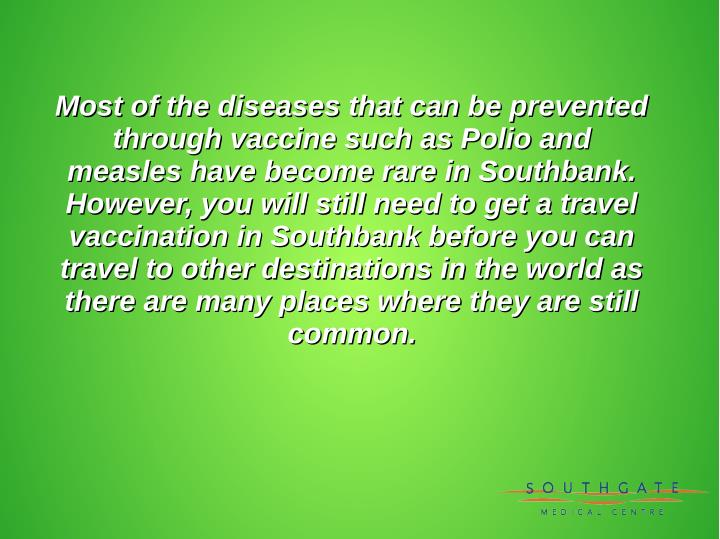 Most of the diseases that can be prevented