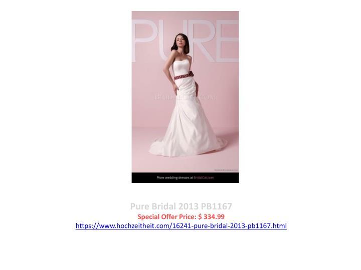 Pure Bridal 2013 PB1167