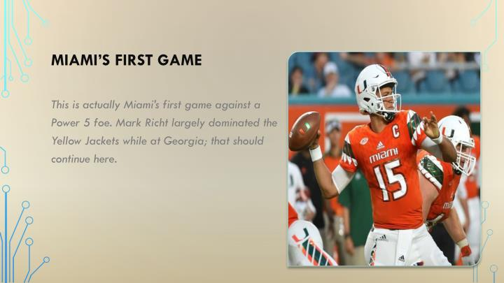 Miami's first game