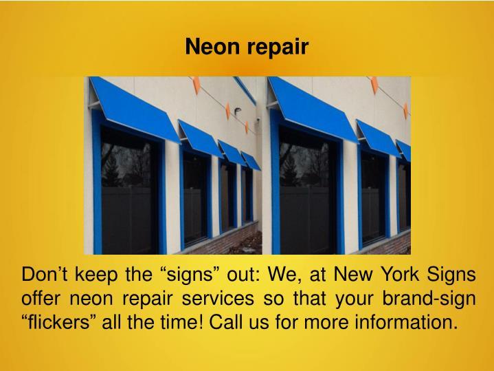 Neon repair