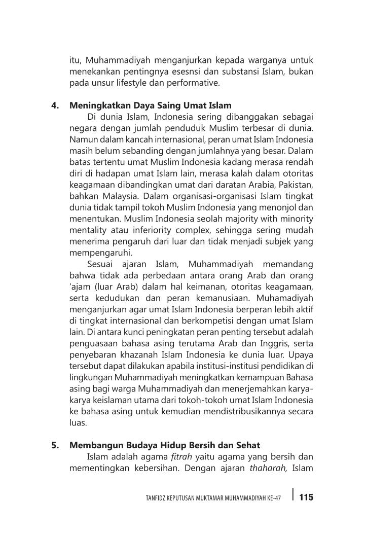 itu, Muhammadiyah menganjurkan kepada warganya untuk