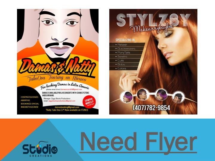 Need Flyer