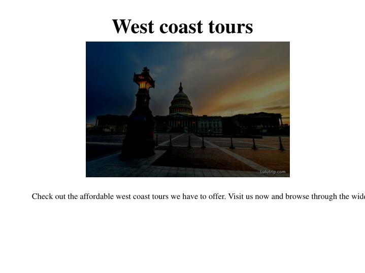 West coast tours