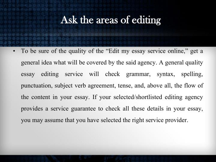 Ask the areas of editing