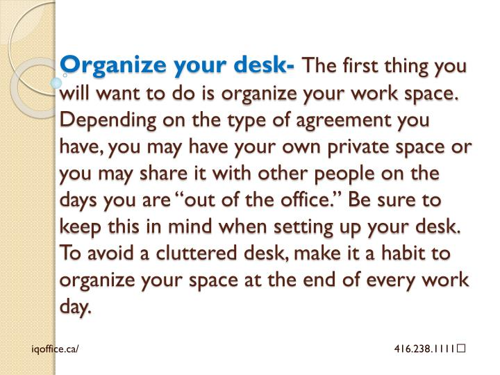 Organize your