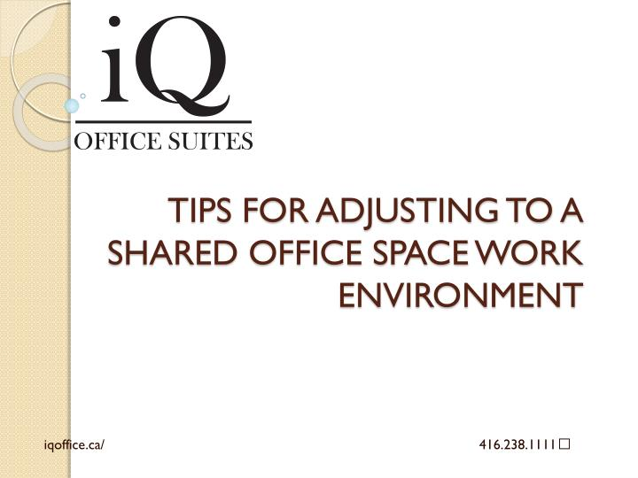 Tips for adjusting to a shared office space work environment