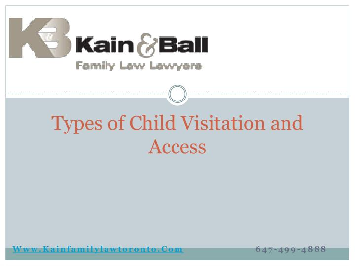 Types of child visitation and access