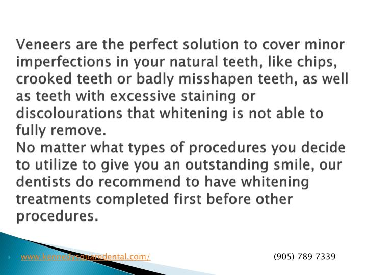 Veneers are the perfect solution to cover minor imperfections in your natural teeth, like chips, crooked teeth or badly misshapen teeth, as well as teeth with excessive staining or