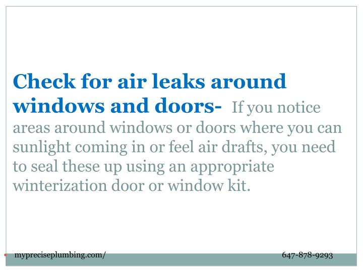 Check for air leaks around windows and doors-