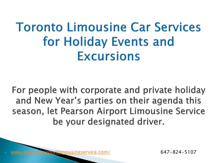 Toronto Limousine Car Services for Holiday Events and Excursions