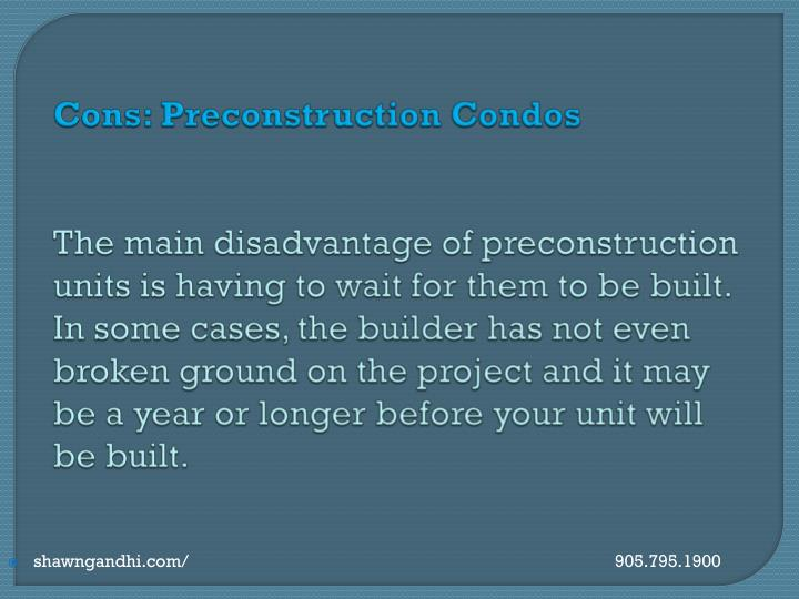 Cons: Preconstruction
