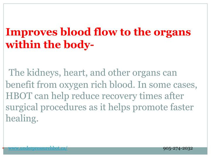 Improves blood flow to the organs within the
