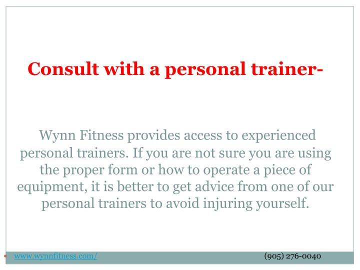 Consult with a personal