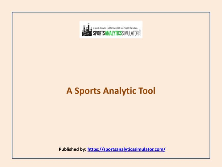 a sports analytic tool published by https sportsanalyticssimulator com