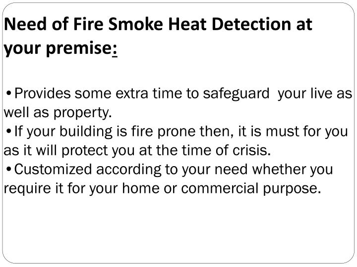 Need of Fire Smoke Heat Detection at your premise