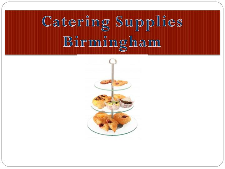 Catering Supplies Birmingham