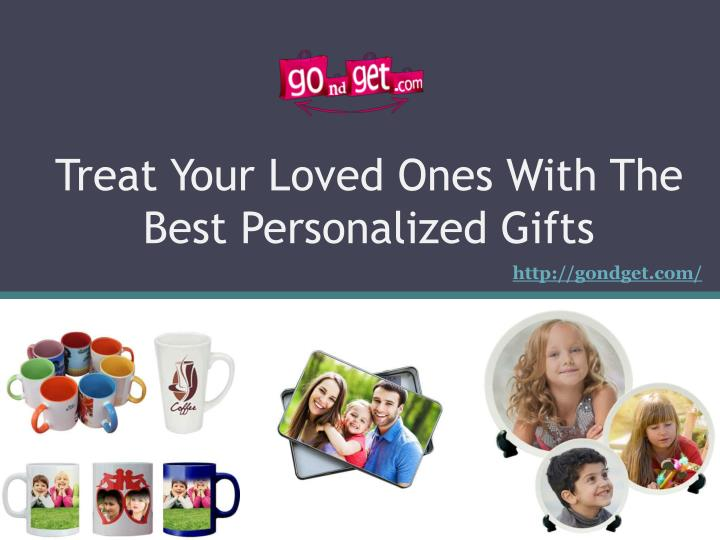 Treat Your Loved Ones With The Best Personalized Gifts