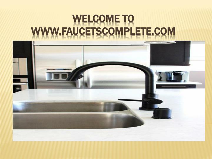 Welcome to www faucetscomplete com
