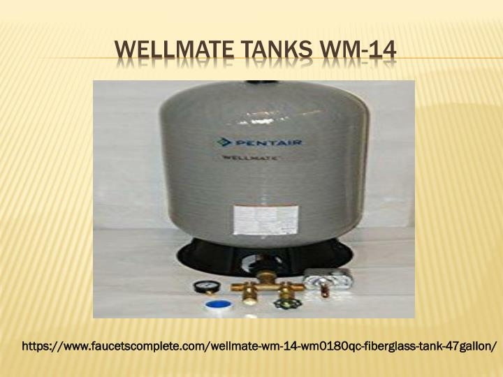 WELLMATE TANKS WM-14