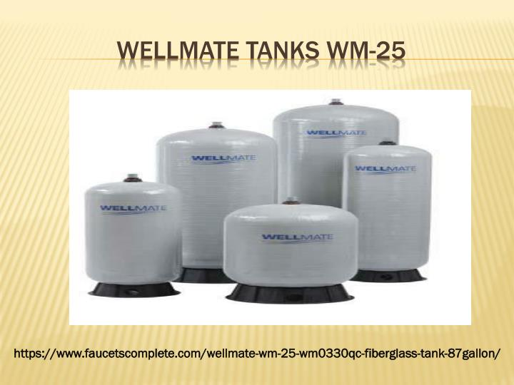 WELLMATE TANKS WM-25