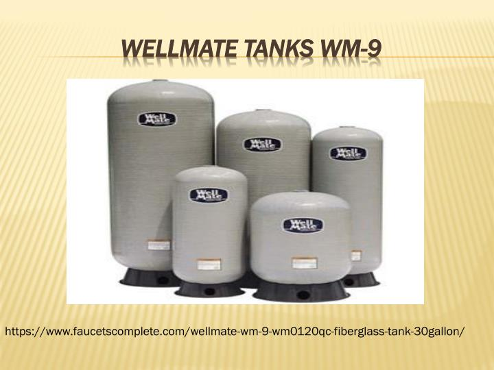 WELLMATE TANKS WM-9