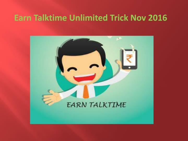 Earn Talktime Unlimited Trick Nov 2016