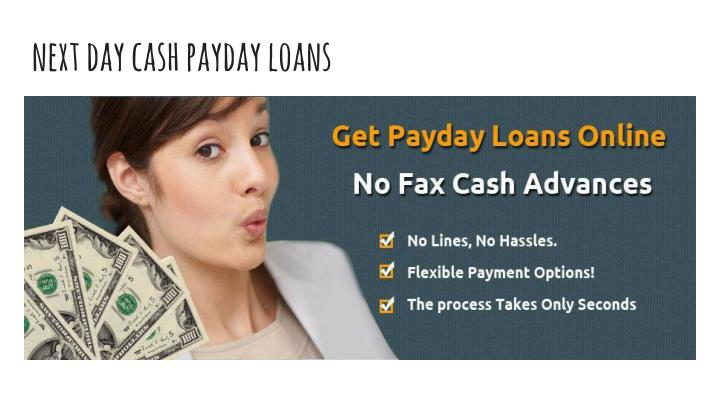 Next day cash payday loans
