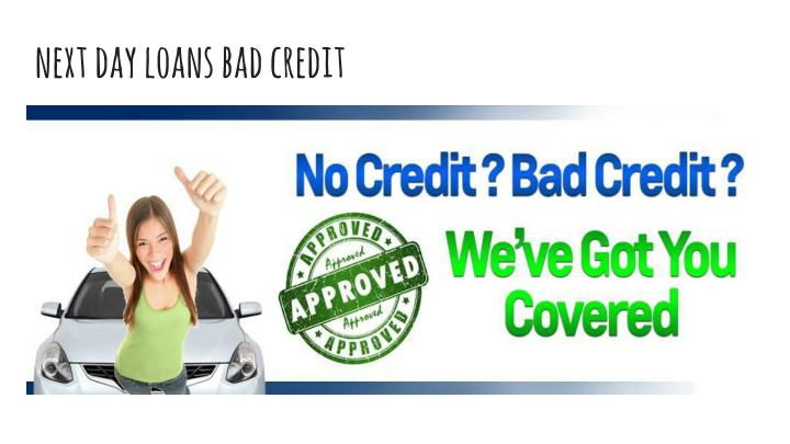 next day loans bad credit