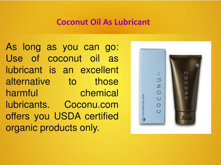 Coconut Oil As Lubricant