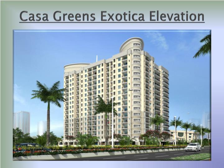 Casa Greens Exotica Elevation