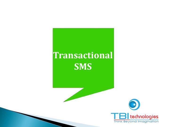 Transactional SMS