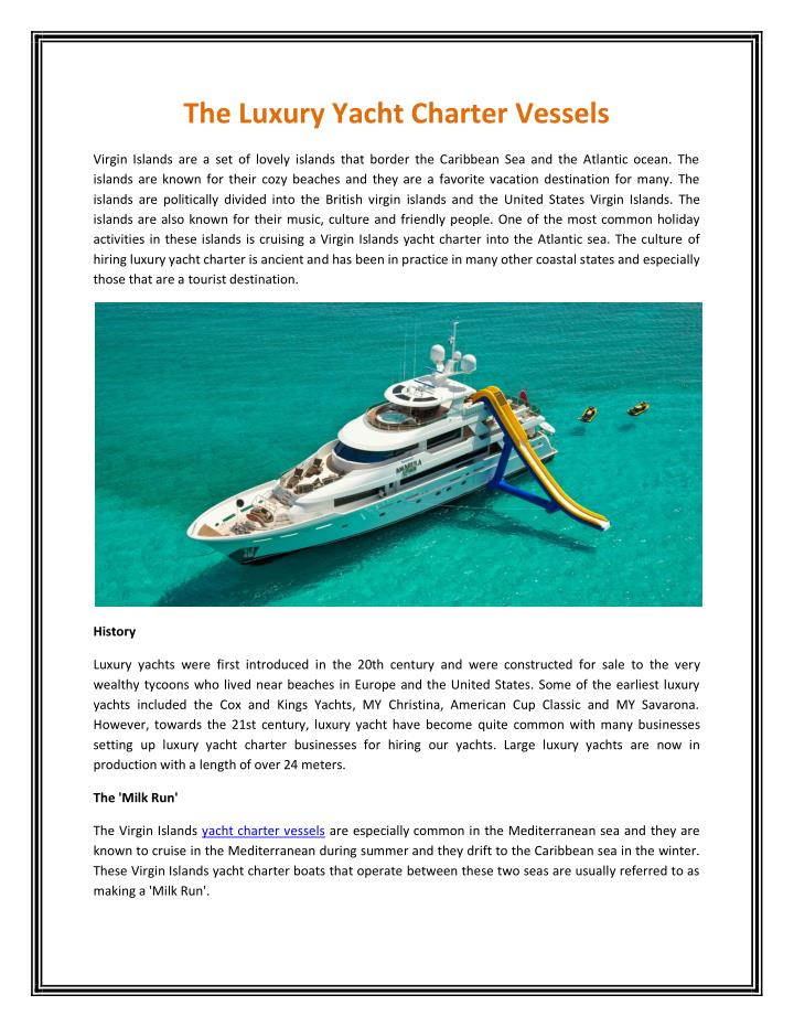 The Luxury Yacht Charter Vessels