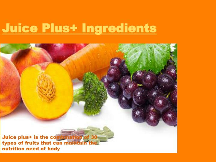 Juice Plus+ Ingredients