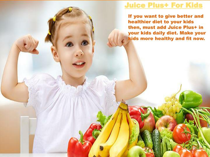 Juice Plus+ For Kids