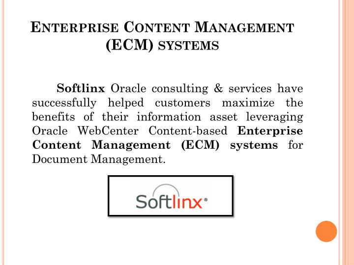 Enterprise Content Management (ECM) systems
