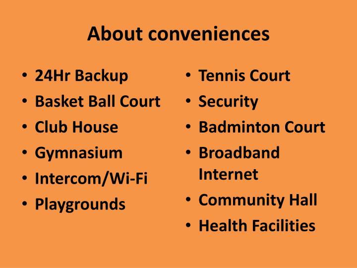 About conveniences