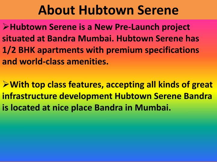 About Hubtown Serene