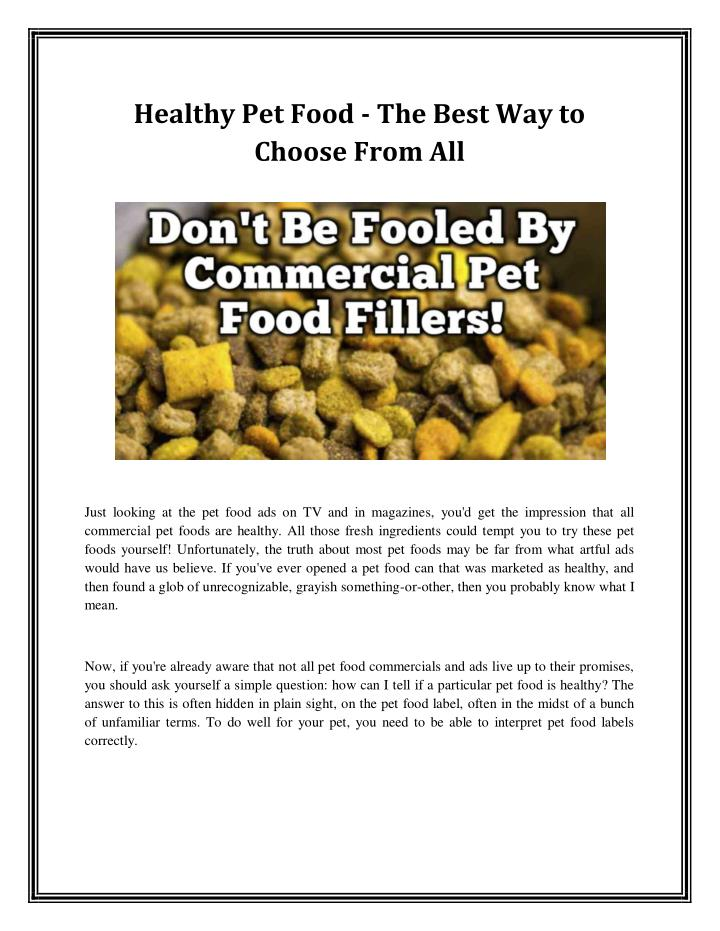 Healthy Pet Food - The Best Way to