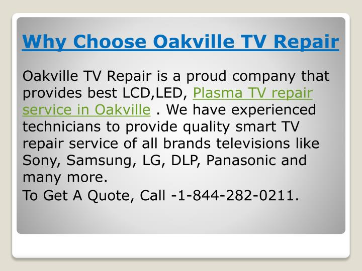 Oakville TV Repair is a proud company that provides best LCD,LED,