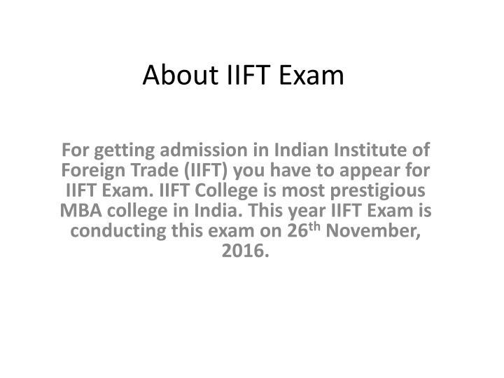 About IIFT Exam
