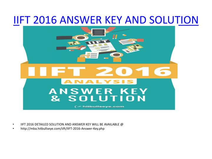 IIFT 2016 ANSWER KEY AND SOLUTION
