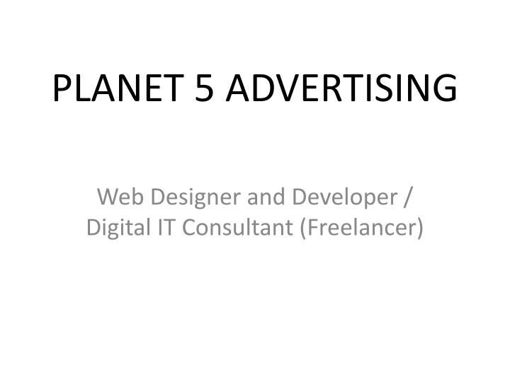 PLANET 5 ADVERTISING