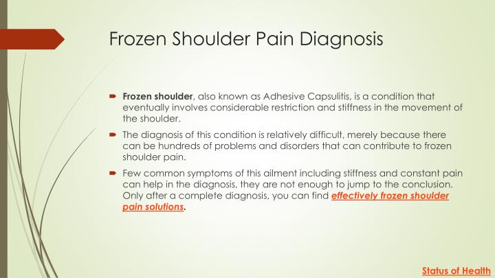 Frozen shoulder pain d iagnosis